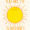You_Are_My_Sunshine-CDR-18×24
